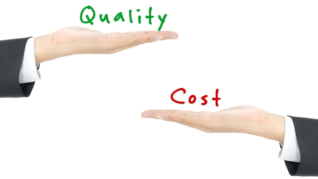 costs and quality